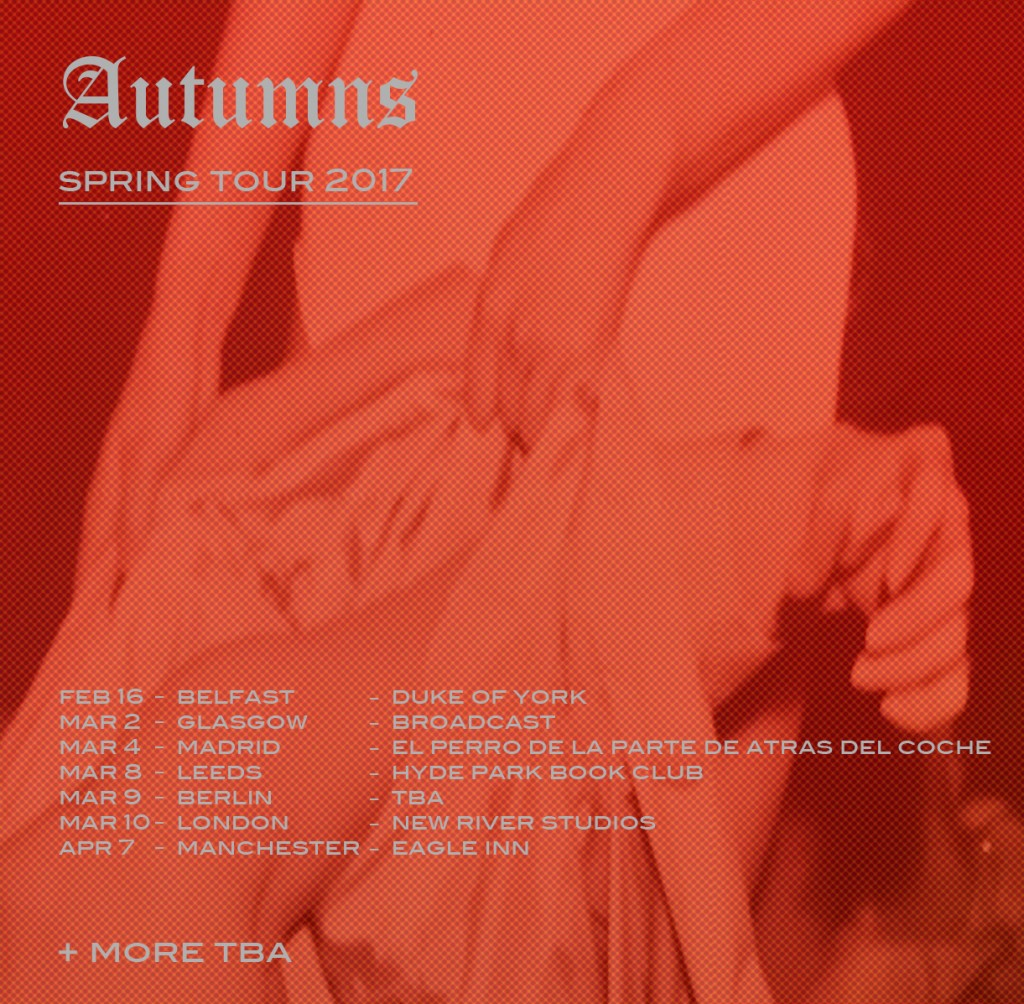 Autumns-Spring-2017-Tour-Dates